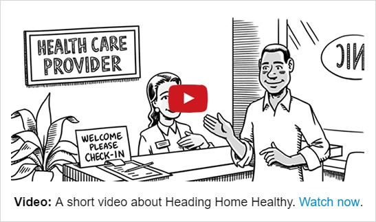 Heading Home Health Video - watch now